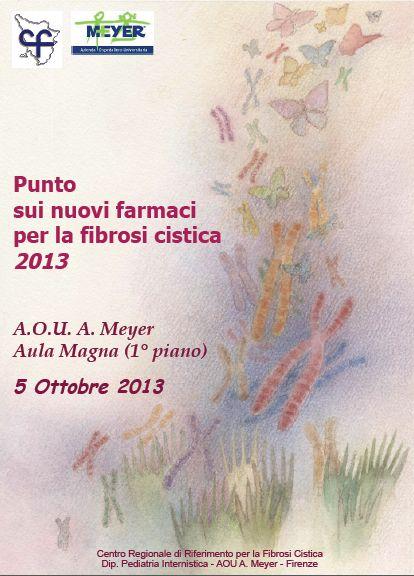 Meeting sui Nuovi Farmaci per la Fibrosi Cistica – 5 Ottobre 2013