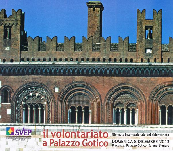 8 dicembre 2013, Piacenza: Il Volontariato a Palazzo Gotico