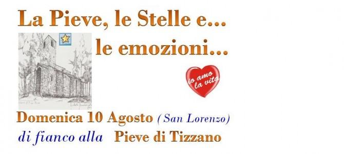 Una serata speciale il 10 agosto a Pieve di Tizzano